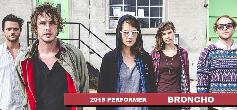 2015 Performer – Broncho